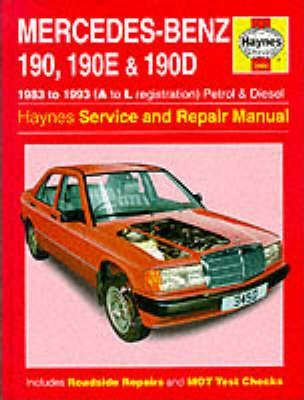 Mercedes Benz 190, 190E And 190D (83 93) Service And Repair