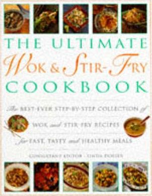 The Ultimate Wok and Stir Fry Cookbook