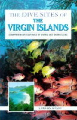 The Dive Sites of the Virgin Islands