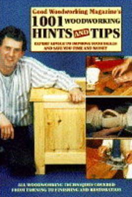 """Good Woodworking Magazine's"" 100 Woodwork Projects"