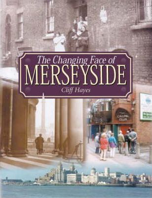 The Changing Face of Merseyside