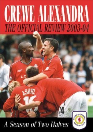 Crewe Alexandra Official Review 2003-04
