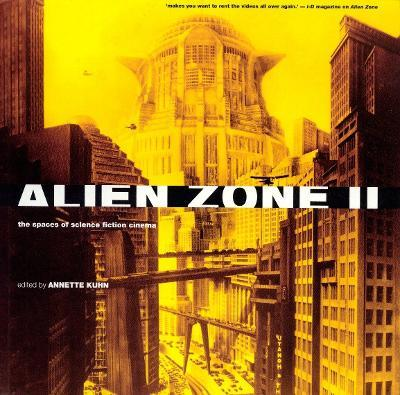 Alien Zone 2  The Spaces of Science Fiction Cinema