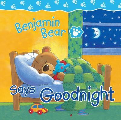 Benjamin Bear Says Goodnight