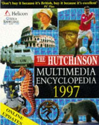 The Hutchinson Multimedia Encyclopedia 1997: With Internet Links