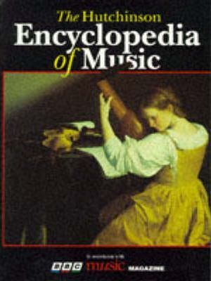 The Hutchinson Encyclopedia of Music