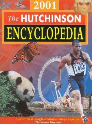 The Hutchinson Encyclopedia 2001