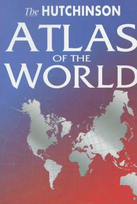The Hutchinson Atlas of the World
