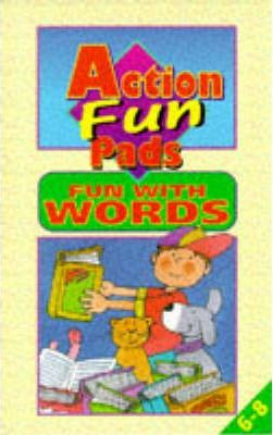 Action Fun Pads: Fun with Words