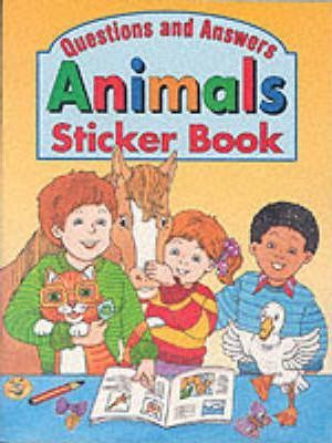 Questions and Answers: Animals Sticker Book