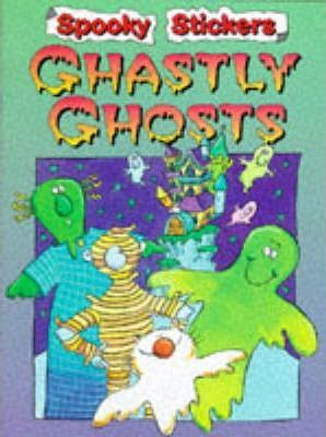 Spooky Stickers: Ghastly Ghosts