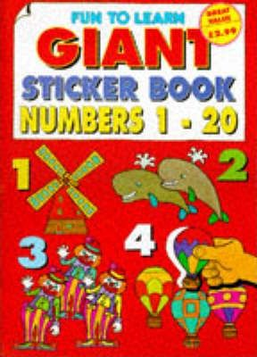 Fun to Learn Giant Sticker Book: Numbers 1-20