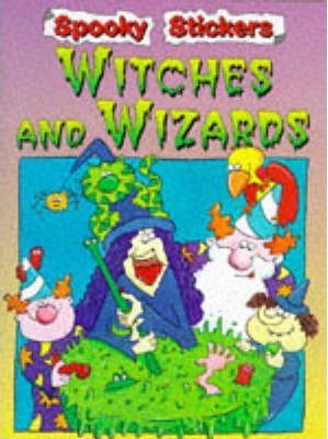 Spooky Stickers: Witches and Wizards