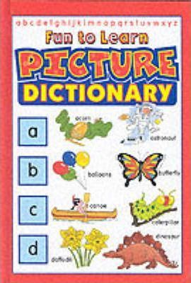 Fun to Learn Picture Dictionary