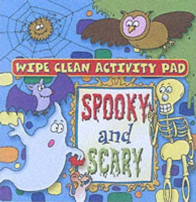 Wipe Clean Activity Pad: Spooky and Scary