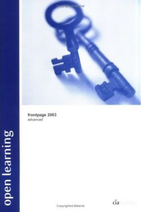 Open Learning Guide for FrontPage 2003 Advanced