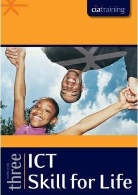 Skill for Life Entry Level 3 - ICT