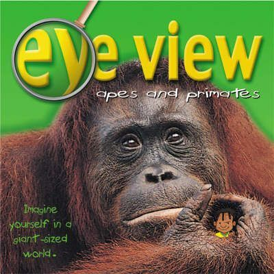 Apes, Monkeys and Other Primates