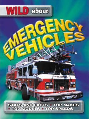 Wild About Emergency Vehicles