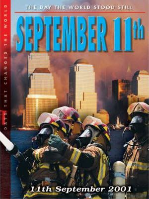 The Day That Changed the World: September 11th