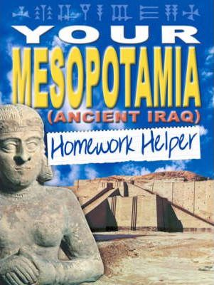 Your Mesapotamia Homework Helper
