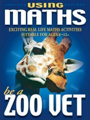 Using Maths Be A Zoo Vet