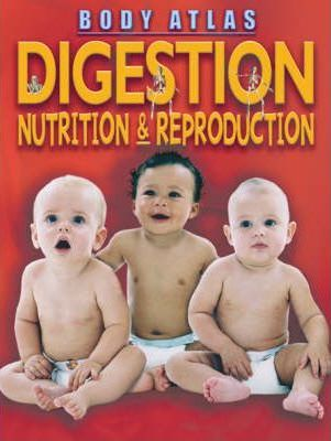 Digestion, Nutrition and Reproduction