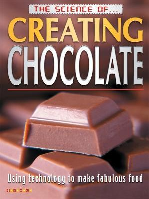 The Science of Creating Chocolate