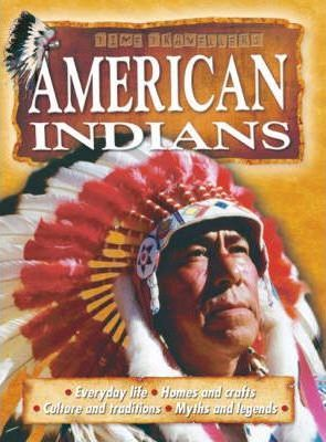 Time Travellers Native Americans