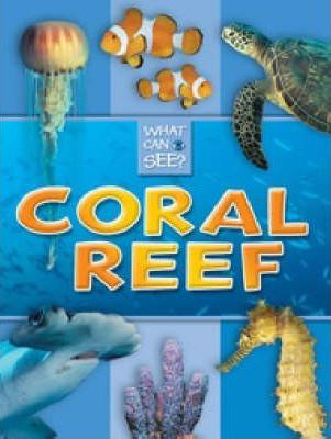 What Can I See?: Coral Reef
