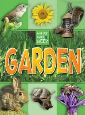 What Can I See?: Garden
