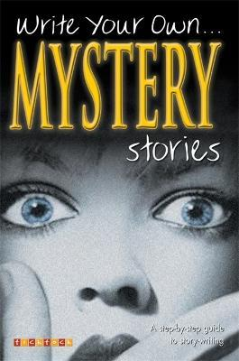 Write Your Own Mystery Stories