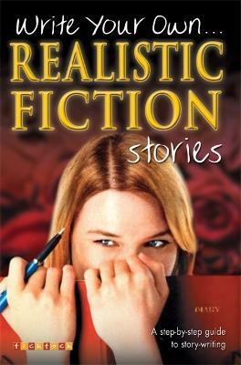 Write Your Own Realistic Fiction Stories