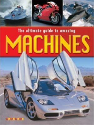 The Ultimate Book of Machines