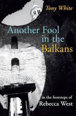 Another Fool in the Balkans
