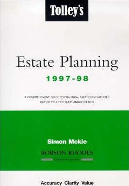 Tolley's Estate Planning 1997-98