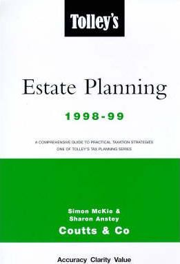 Tolley's Estate Planning 1998-99