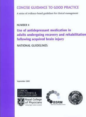 Use of Antidepressant Medication in Adults Undergoing Recovery and Rehabilitation Following Acquired Brain Injury