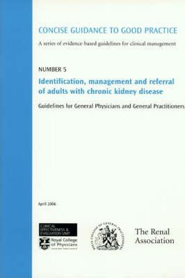 Identification, Management and Referral of Adults with Chronic Kidney Disease