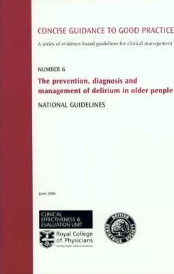 Prevention, Diagnosis and Management of Delirium in Older People