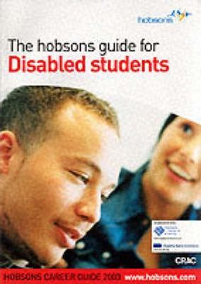 Hobsons Guide to Careers for Disabled Students: 2003