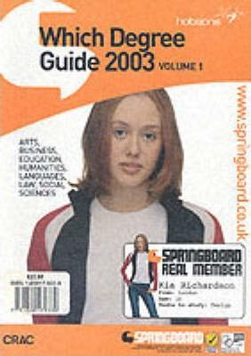 Which Degree?: 2003: Vol 1