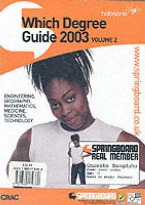 Which Degree?: 2003: Vol 2