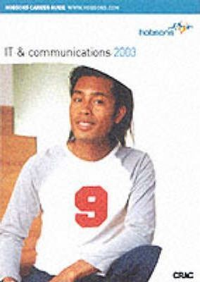 Hobsons Guide to Careers in it and Communications: 2003