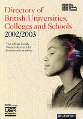 Directory of UK Universities, Colleges and Schools 2002/2003