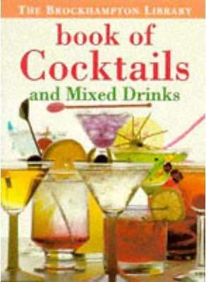 Book of Cocktails and Mixed Drinks