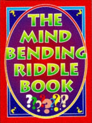 The Mind Bending Riddle Book