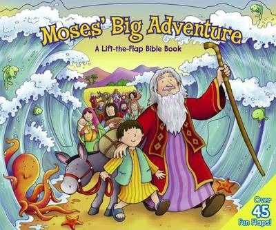 Moses Big Adventure: Lift the Flap Bible Book Cover Image