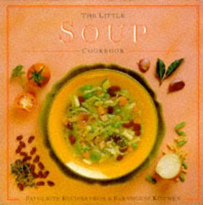 The Little Soup Cookbook