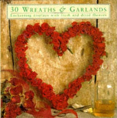 30 Wreaths and Garlands